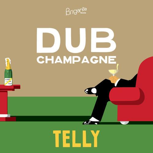 Telly - Dub Champagne - Artwork by Dizziness