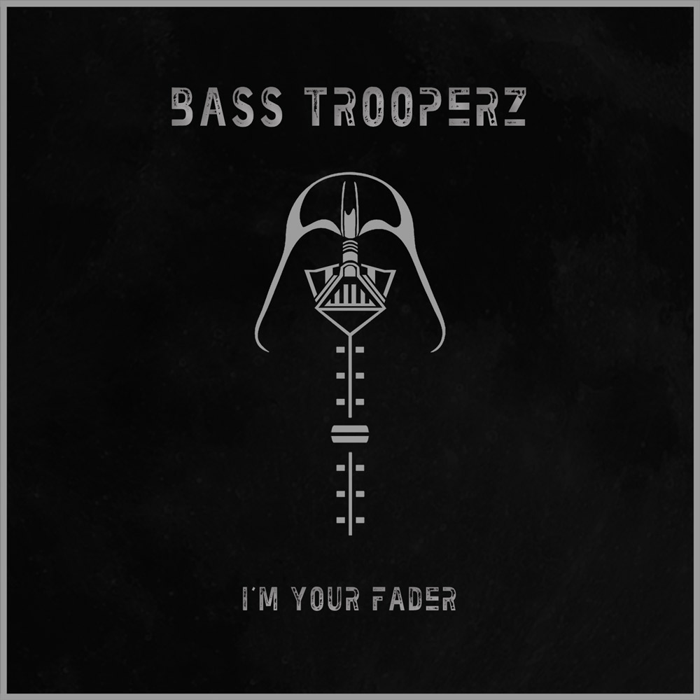 Bass-Trooperz---I'm-your-fader-Cover-web