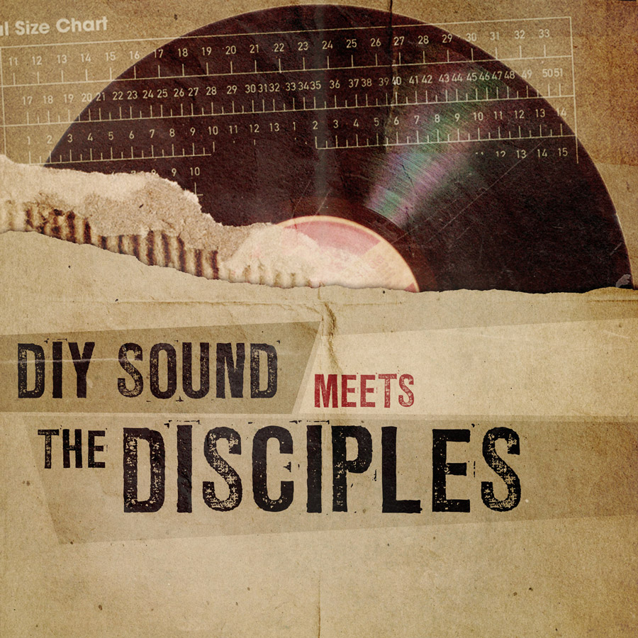 DIY Sound meets The Disciples