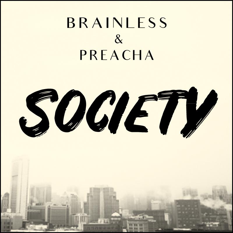 Brainless-&-Preacha---Society-(ARTWORK-CONTOUR)