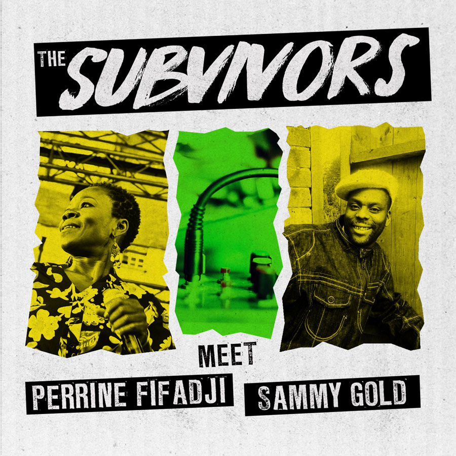 Cover_The_Subvivors_meets_Perrine_Fifadji_and_Sammy_Gold_web