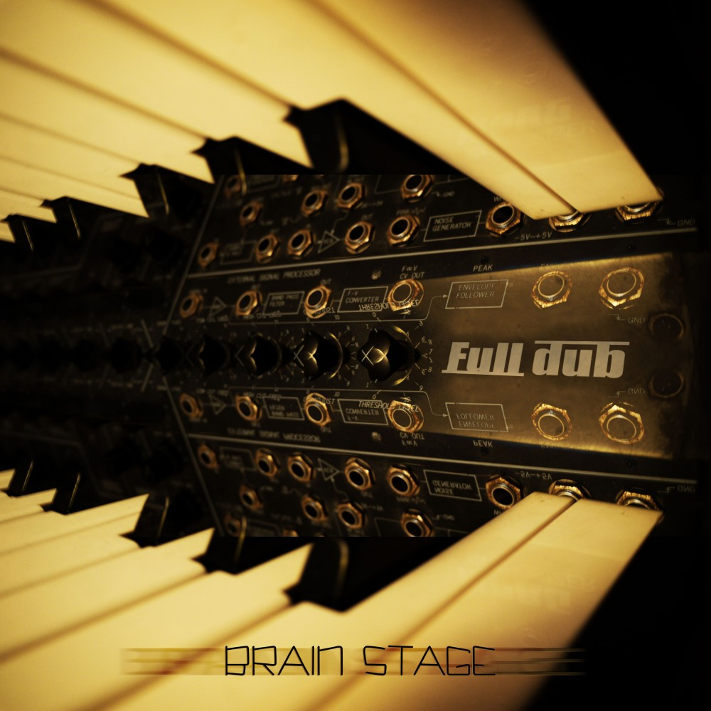 fulldub brain stage