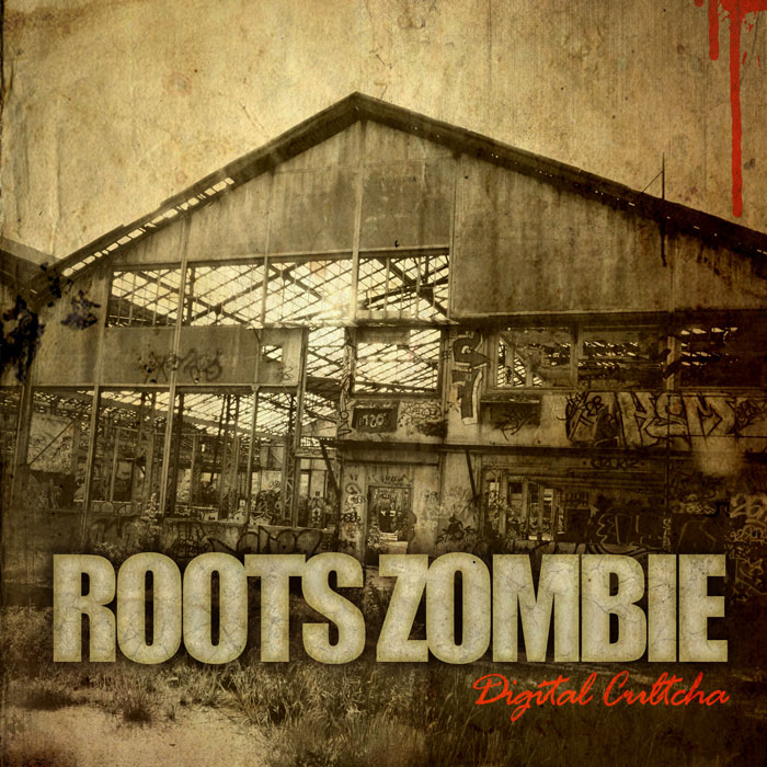 Roots-Zombie-Digital-Cultcha-CD-Cover700