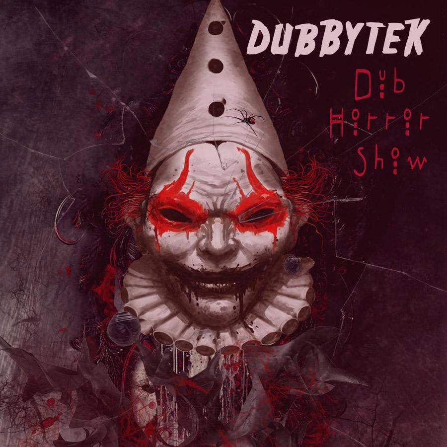 Cover_dubbytek_dub_horror_show_web
