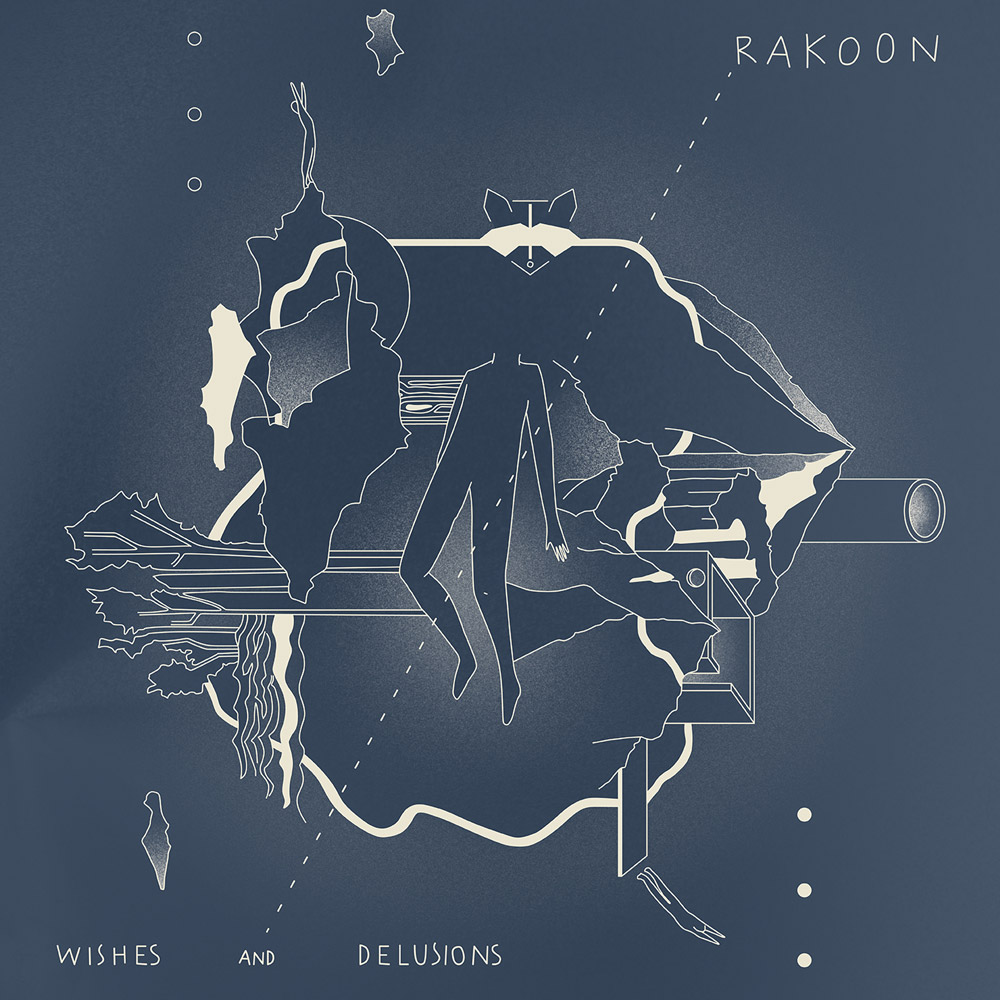 Cover_Rakoon_Wishes_And_Delusions_web